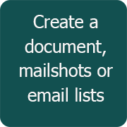 Create a document, mailshots or email lists