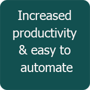 Increased productivity & easy to automate
