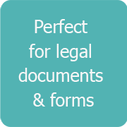Perfect for legal document & forms